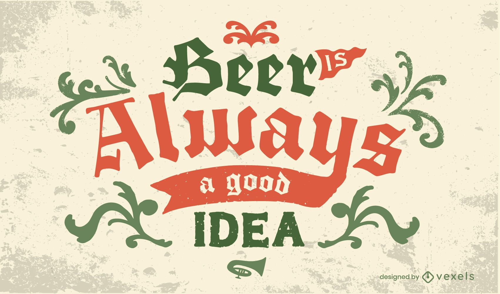 Beer is always a good idea lettering