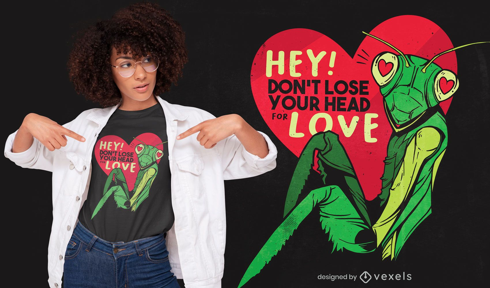 Don't lose your head mantis t-shirt design