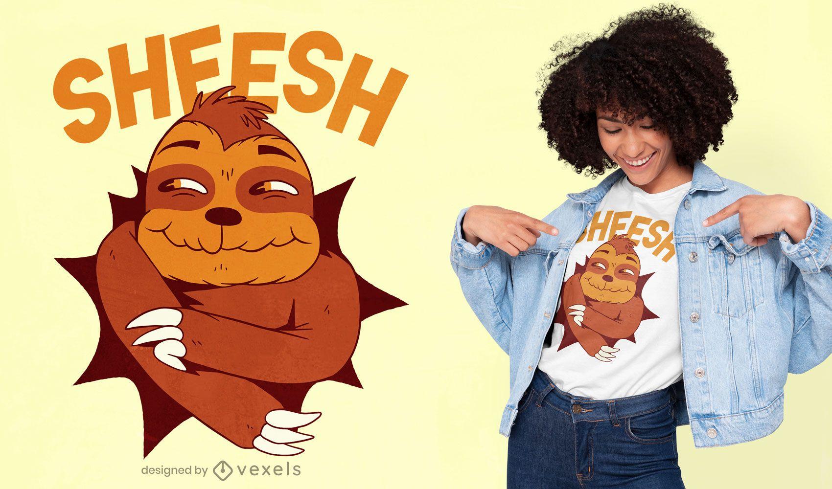 Sheesh sloth cartoon t-shirt design