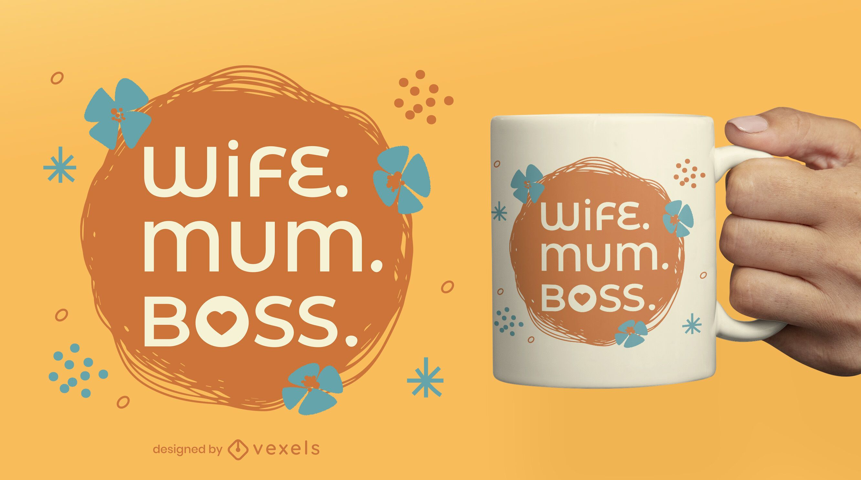 Diseño de taza floral esposa madre y jefe