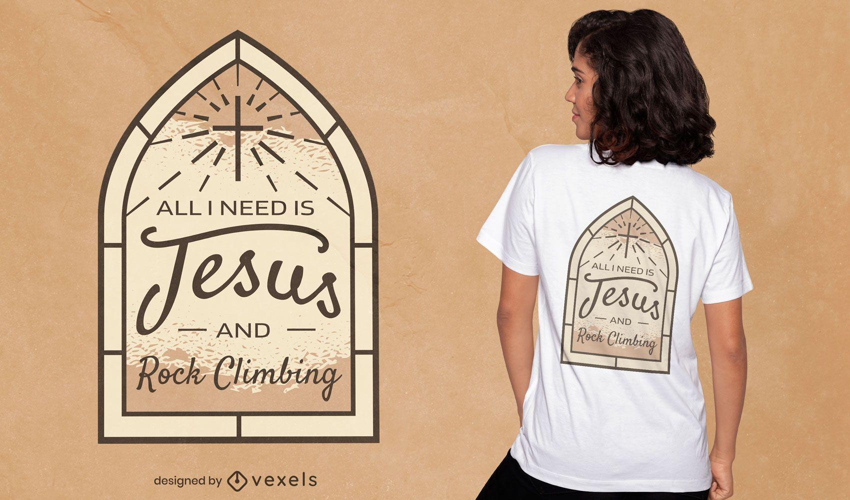 Design de t-shirt com citações de escalada em rocha Jesus