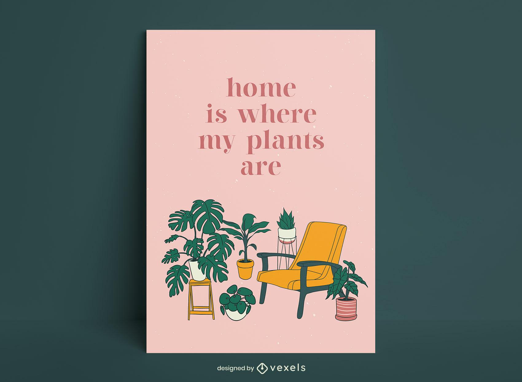 El hogar es donde est?n mis plantas dise?o de carteles