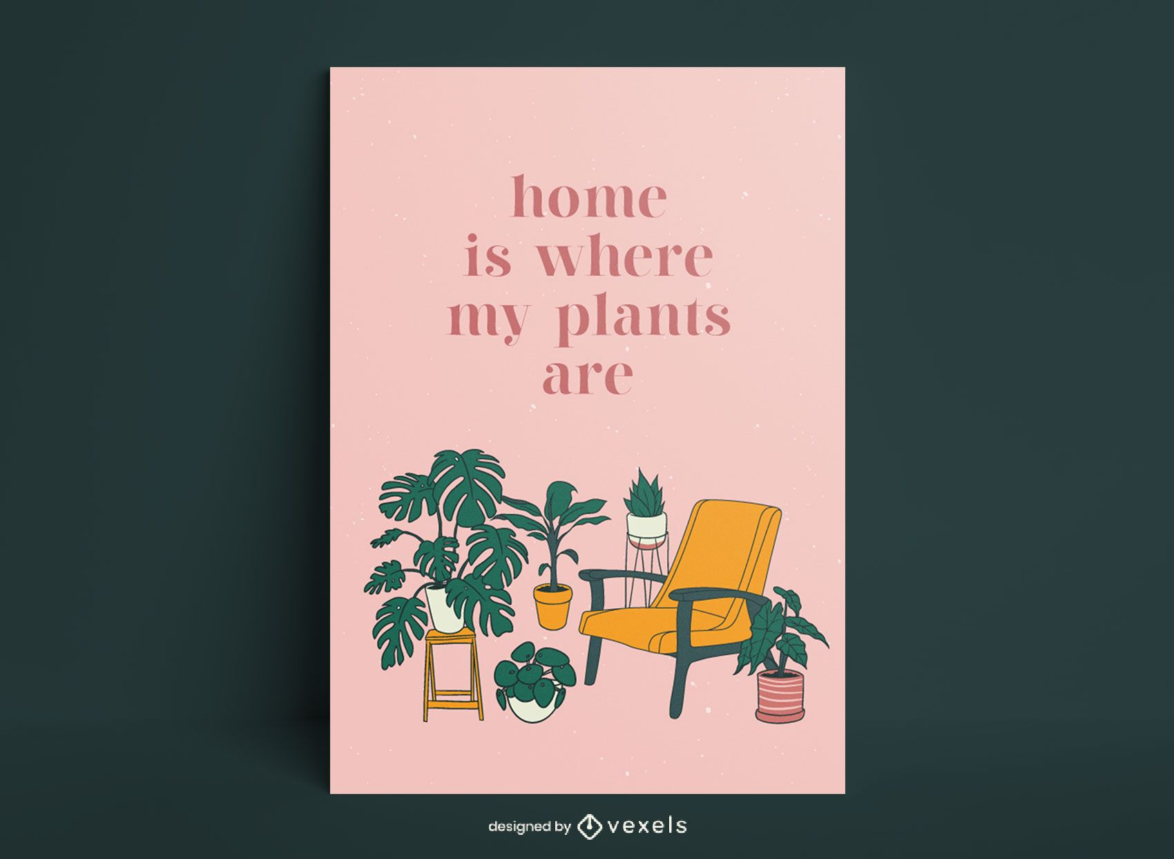 Home is where my plants are poster design