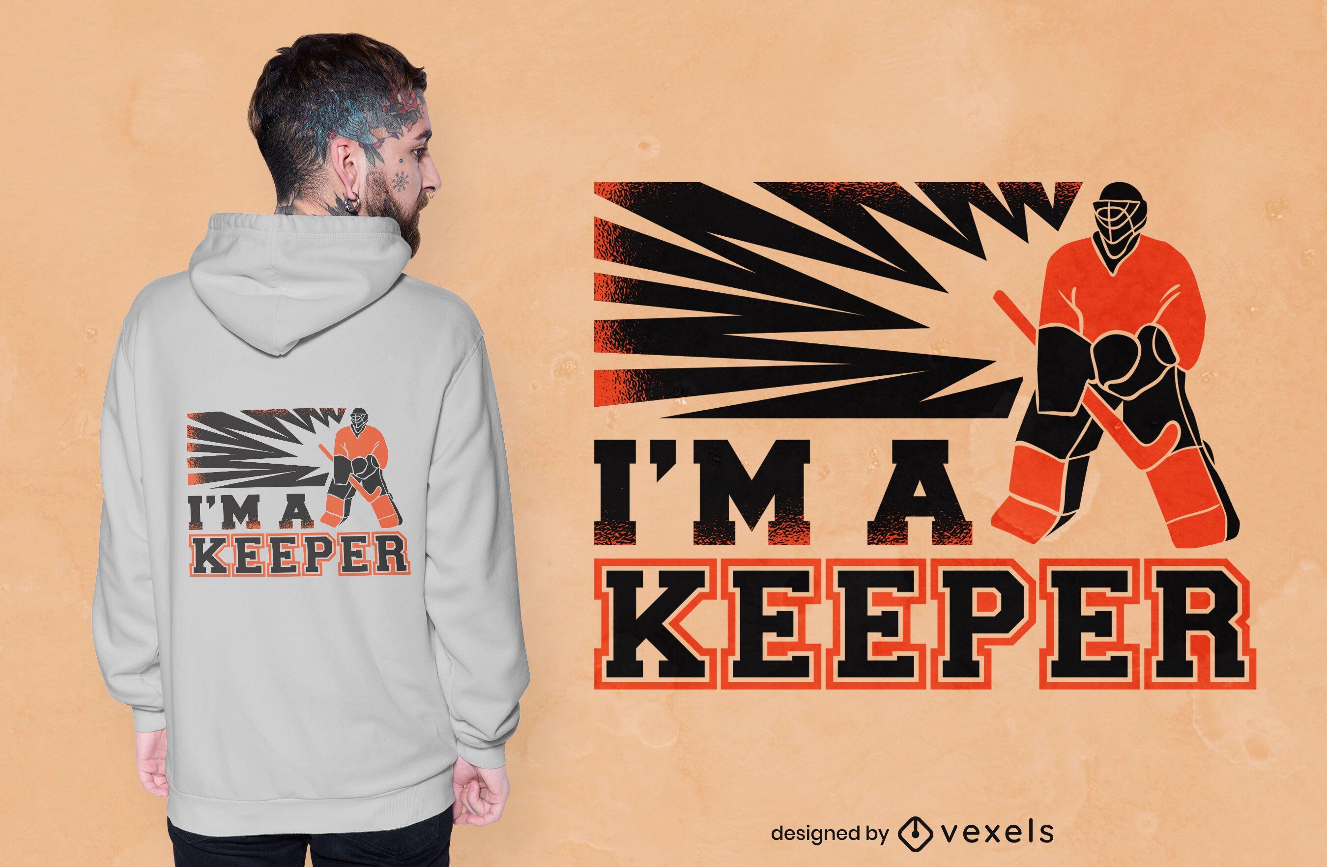 Soy un diseño de camiseta de hockey portero.