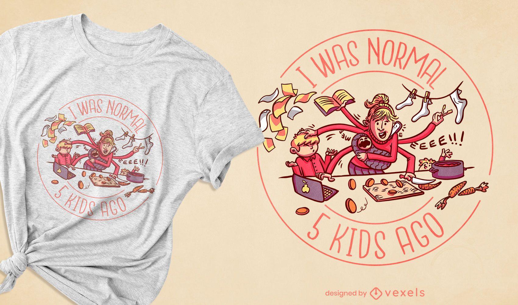 Lustiges Abzeichen-T-Shirt-Design für beschäftigte Mutter