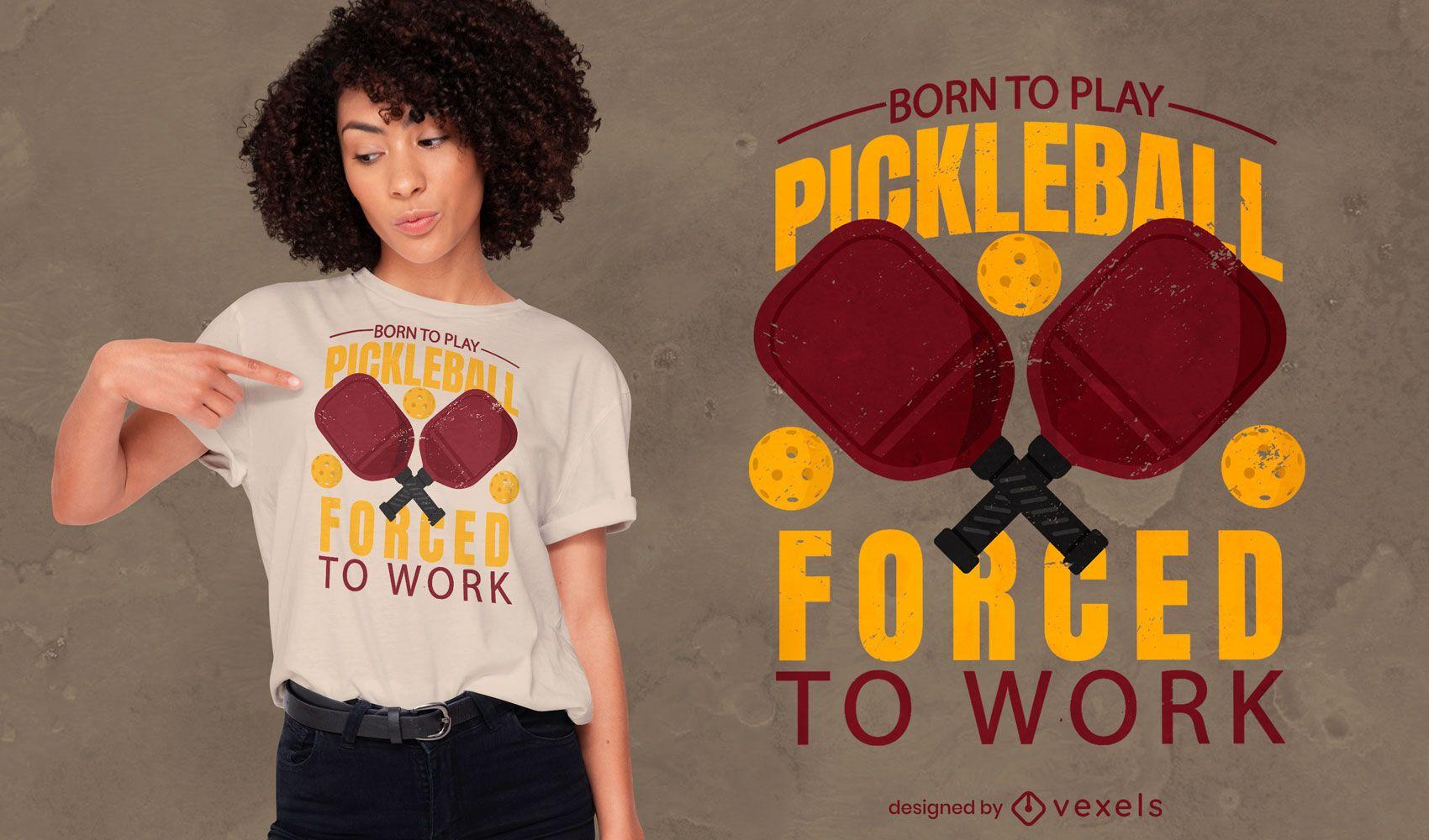 Diseño de camiseta con cita deportiva de pickleball