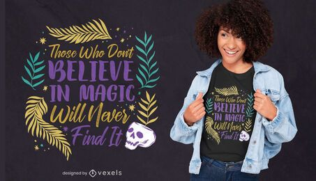 Believe in magic lettering t-shirt design