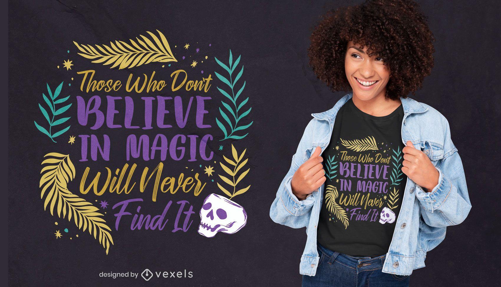Acredite no design de camisetas com letras mágicas