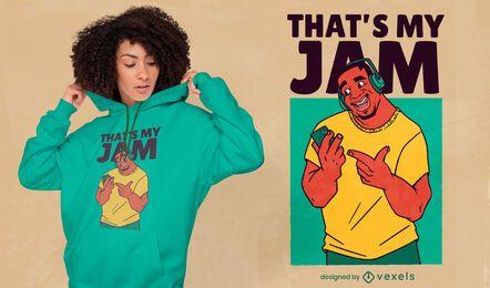 That's my jam cartoon t-shirt design