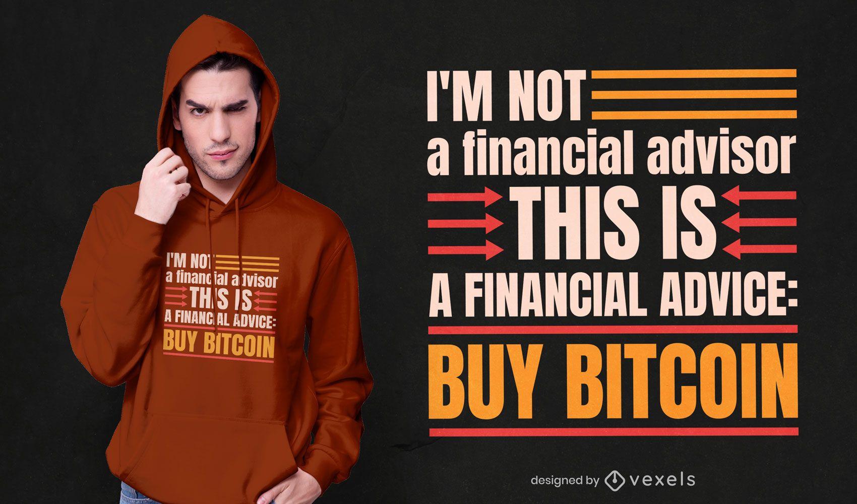 Ich bin kein Finanzberater T-Shirt-Design