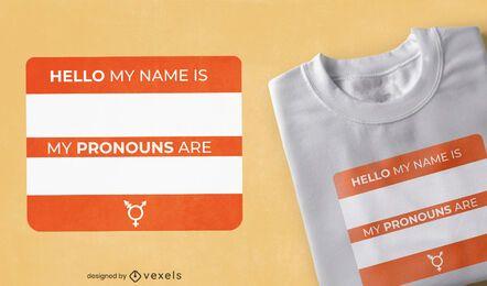 Diseño de camiseta con etiqueta de nombre y pronombres.