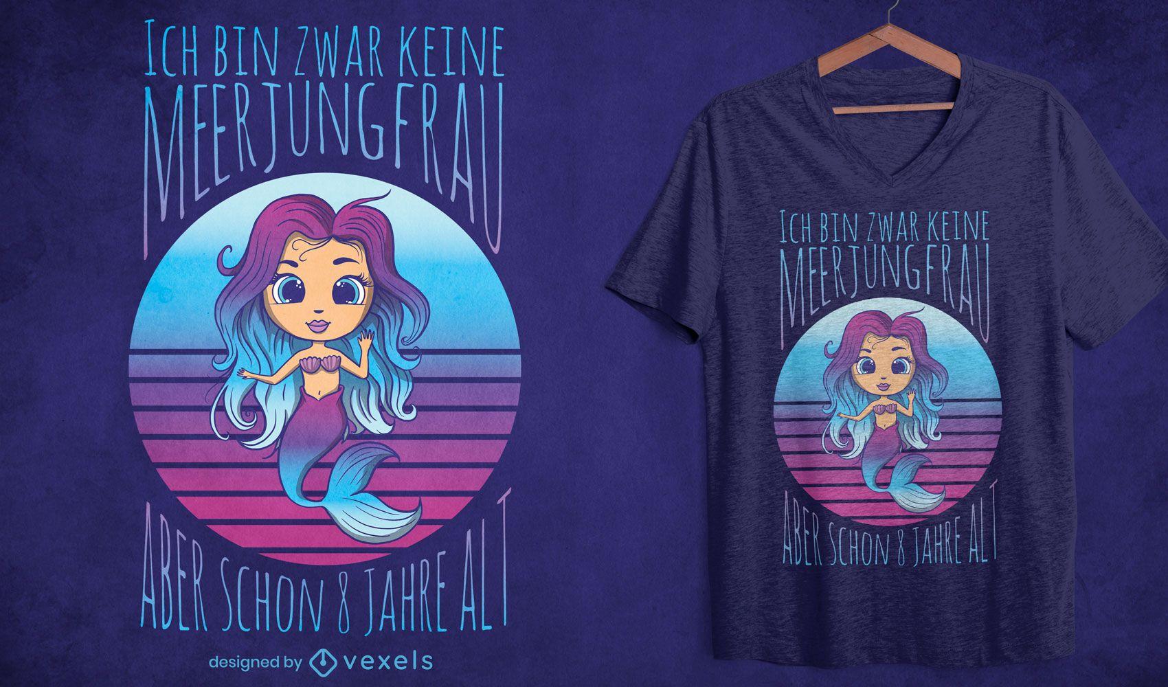 Diseño de camiseta de cita alemana de sirena de dibujos animados