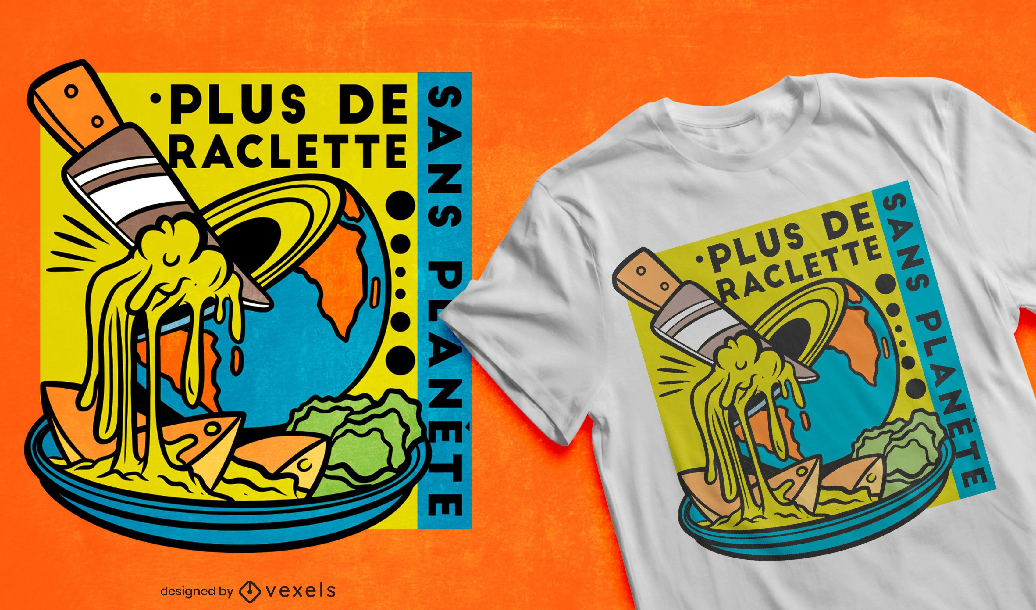 Diseño de camiseta de cita de queso de planeta tierra