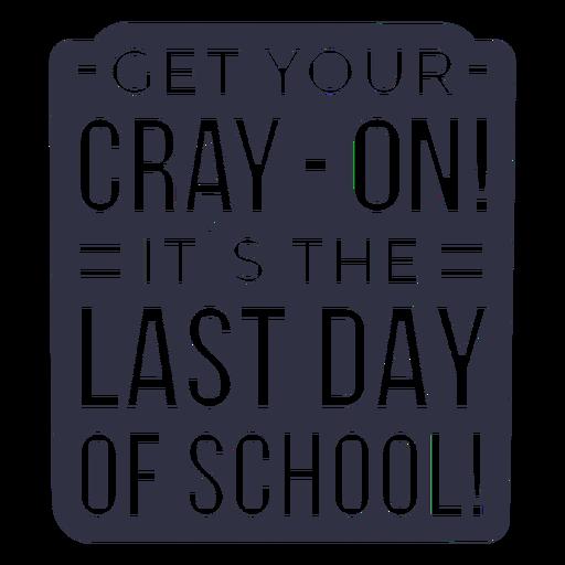 SchoolLastDayofSchoolGeoSansSerif - 5