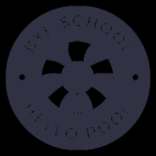 Bye school hello pool cut out