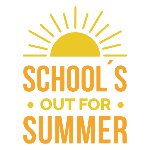 School's out for summer quote flat