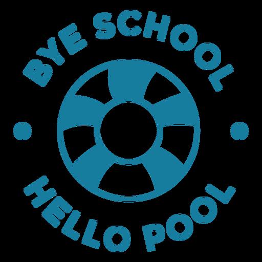 Bye school hello pool quote filled stroke