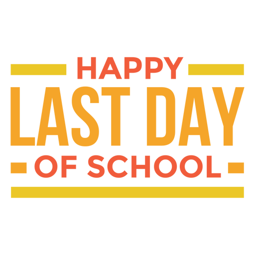 Happy last day of school flat quote