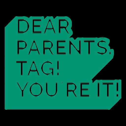 Dear parents quote cut out