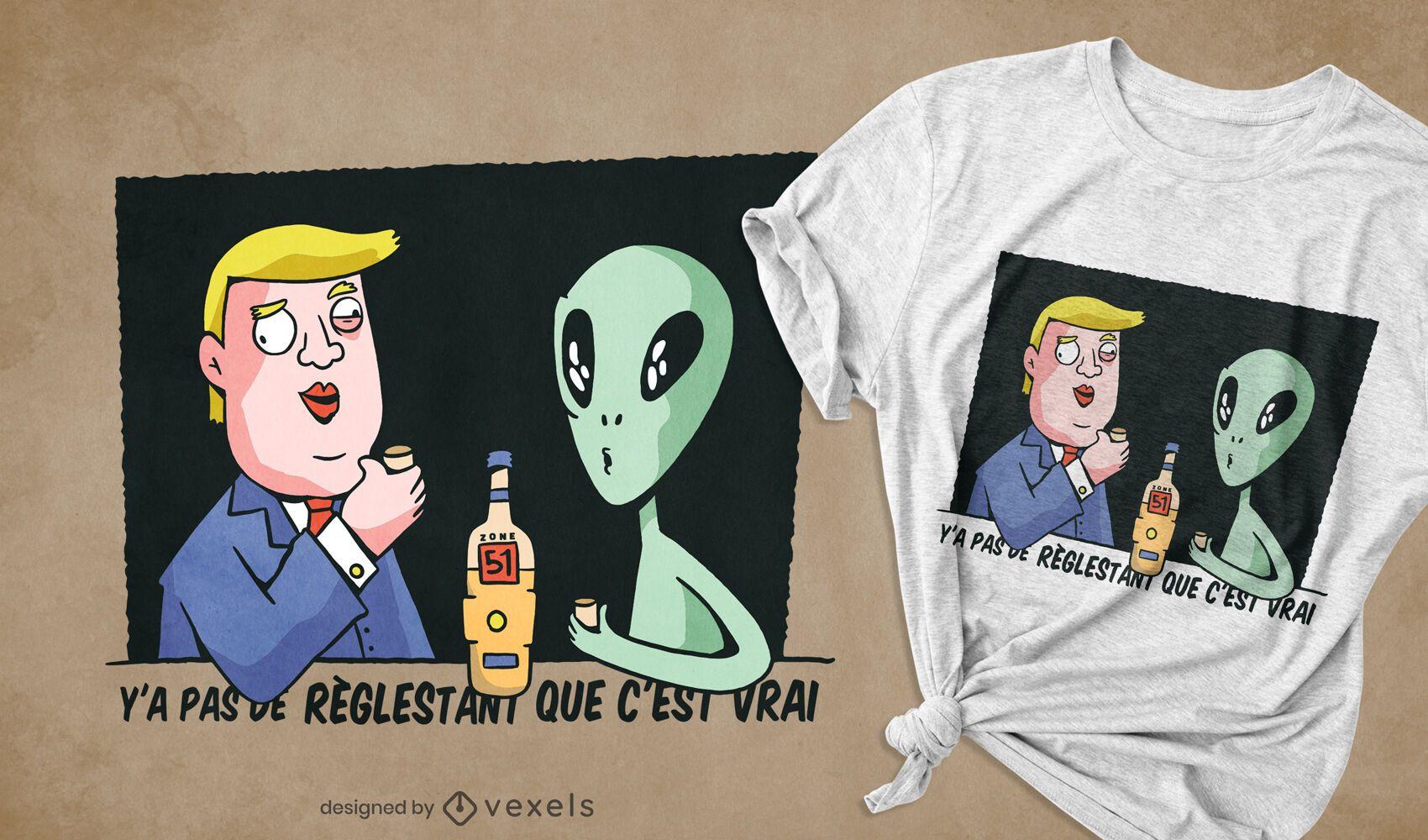 Trump drinking with alien t-shirt design
