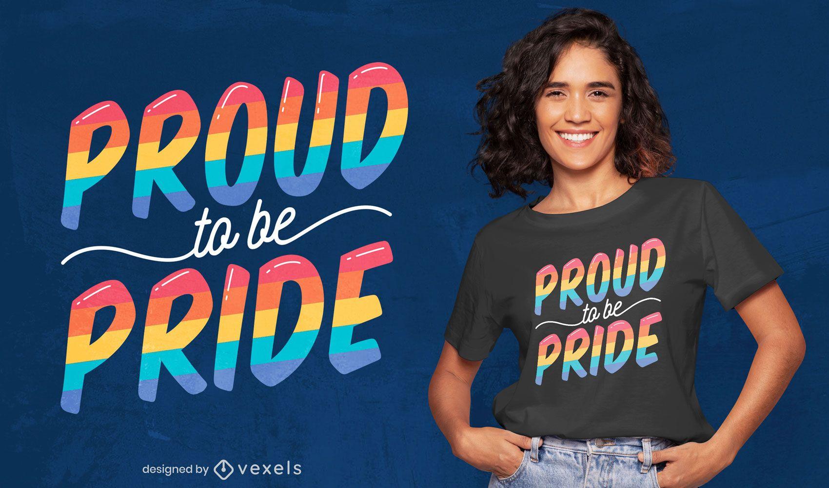 Dise?o de camiseta orgulloso de ser orgullo