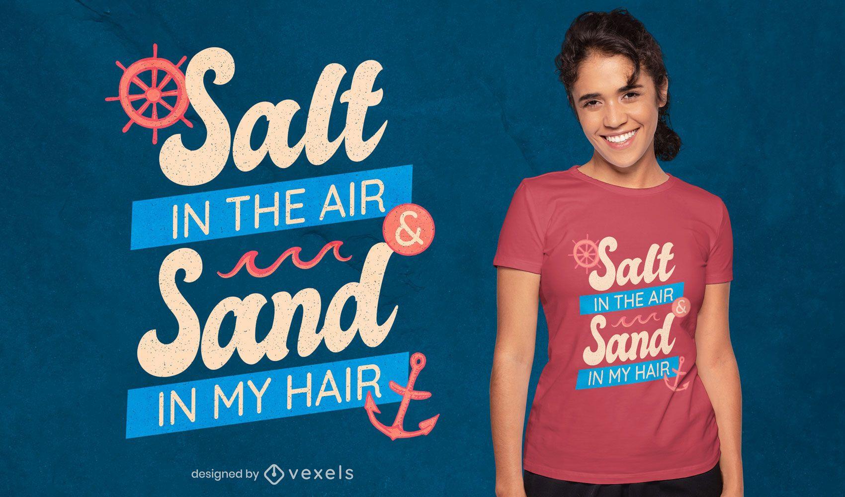 Diseño de camiseta con cita de sal y arena.