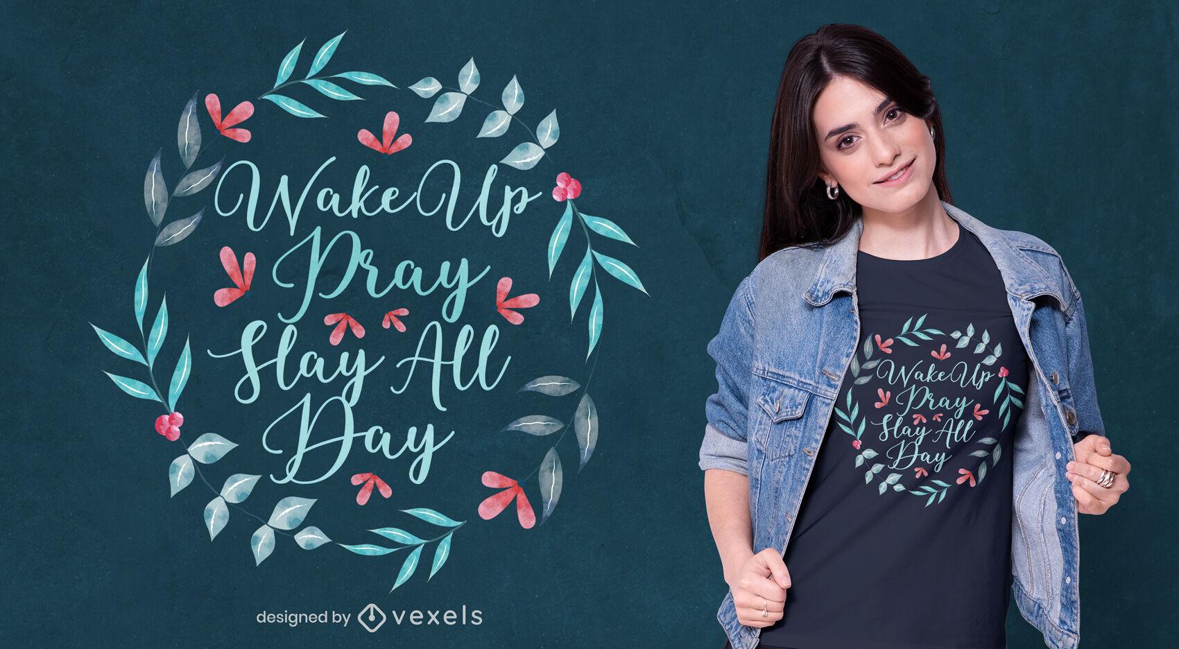 Desenho de t-shirt com citação floral em aquarela