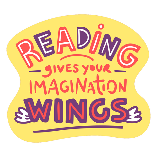 Reading gives you imagination wings badge