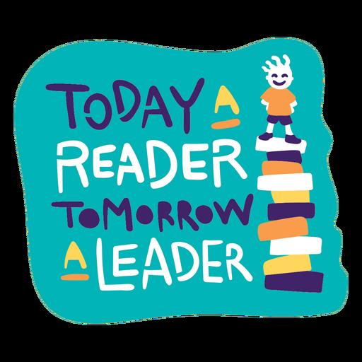 Today reader tomorrow leader badge
