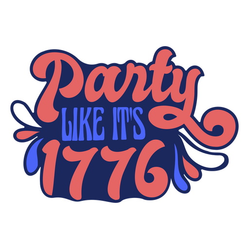 Party like its 1776 flat badge