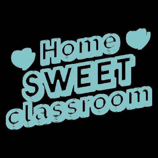 Home sweet classroom badge