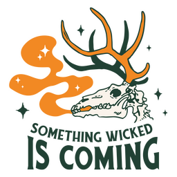 Something wicked is coming badge