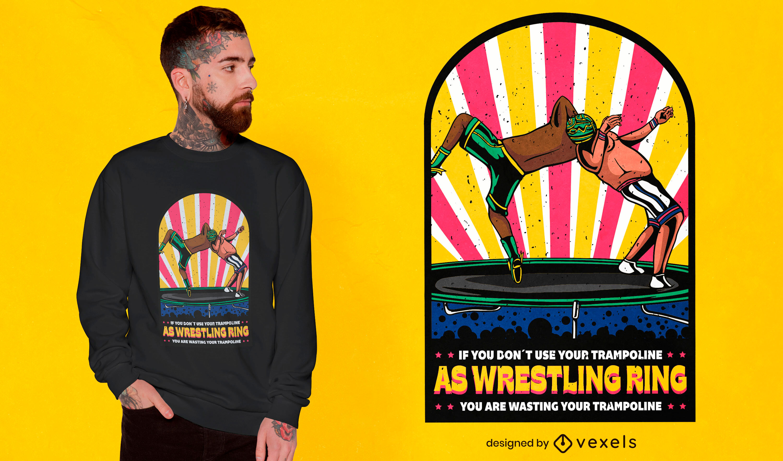 Trampoline wrestlers t-shirt design