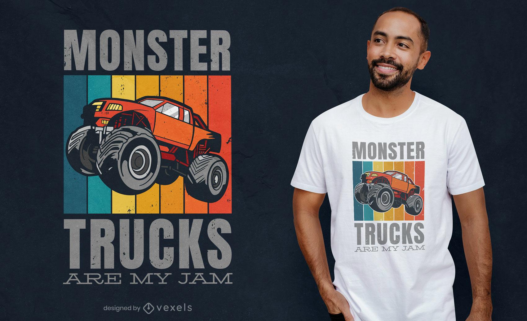 Monster truck fan quote t-shirt design
