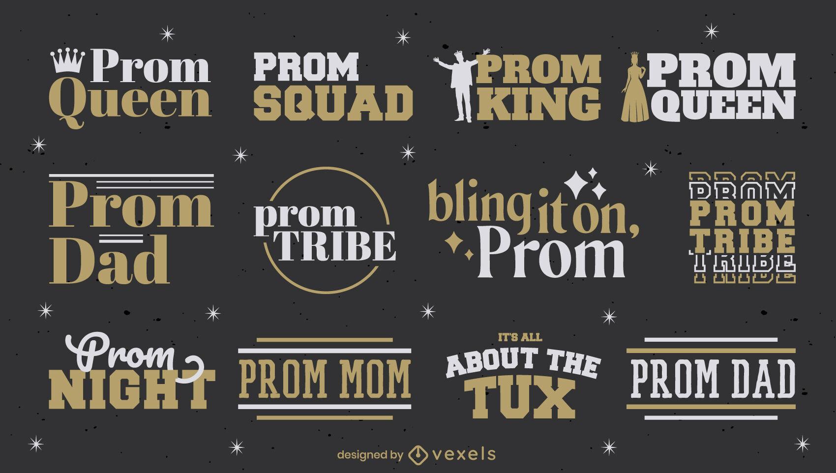 Prom High School Party Zitat Abzeichen Set