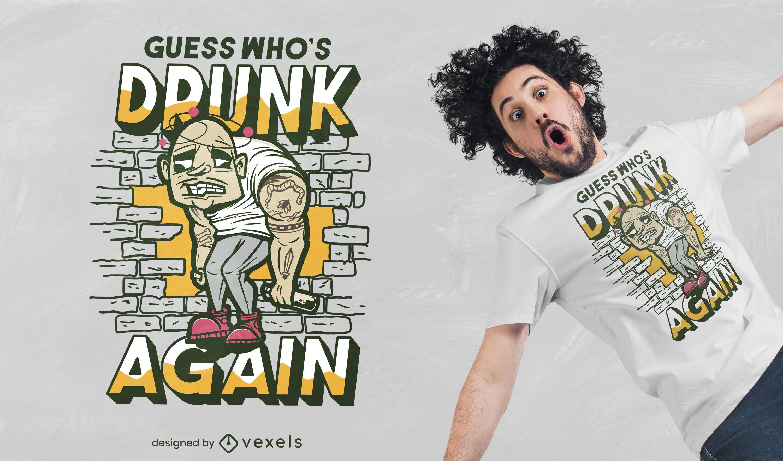 Drunk man funny t-shirt design