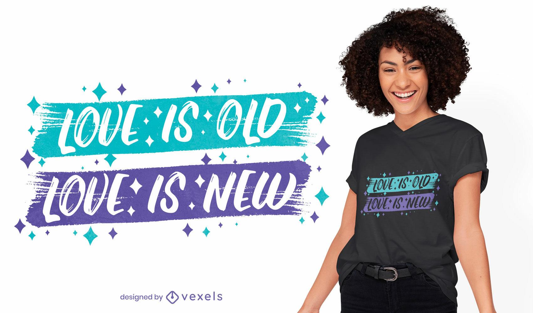 Love is new t-shirt design