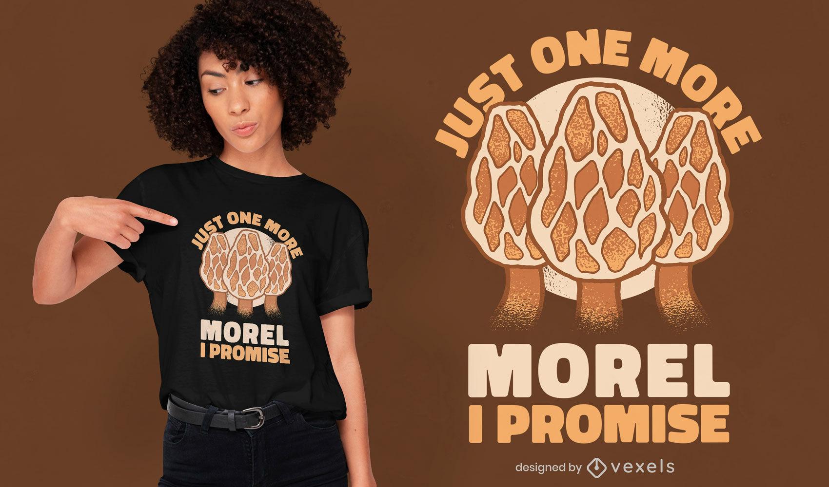 Design de camiseta com citações de fungos Morel