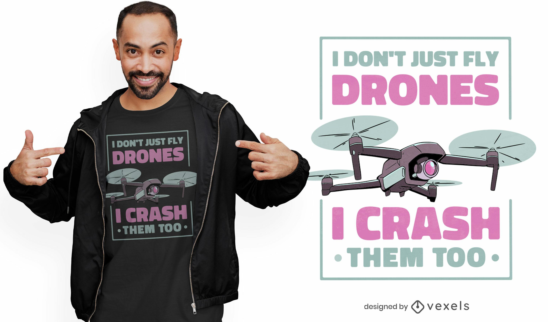 Dise?o de camiseta con cita de drone crashing