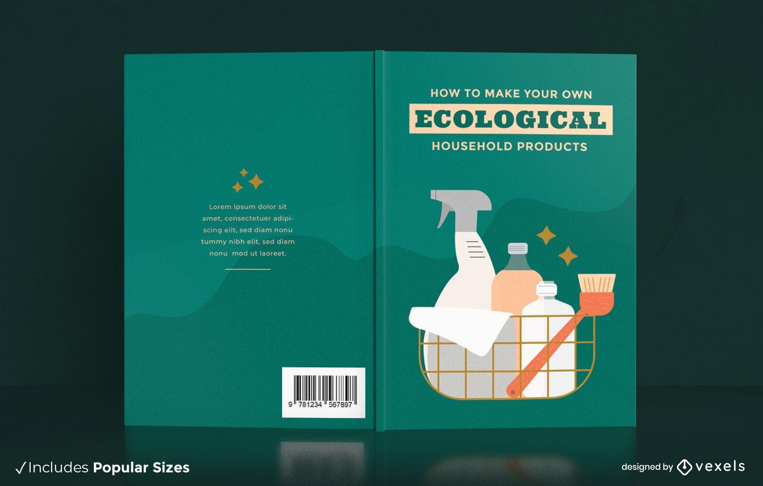 Diseño de portada de libro de producto ecológico para el hogar.