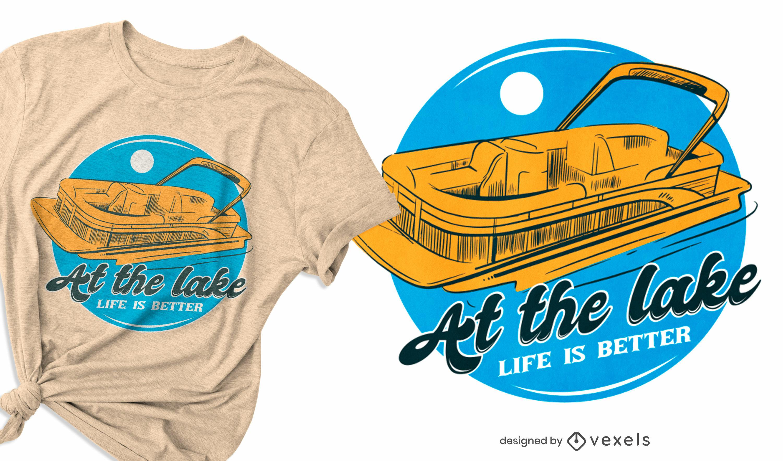 Diseño de camiseta con cita de barco en el lago.