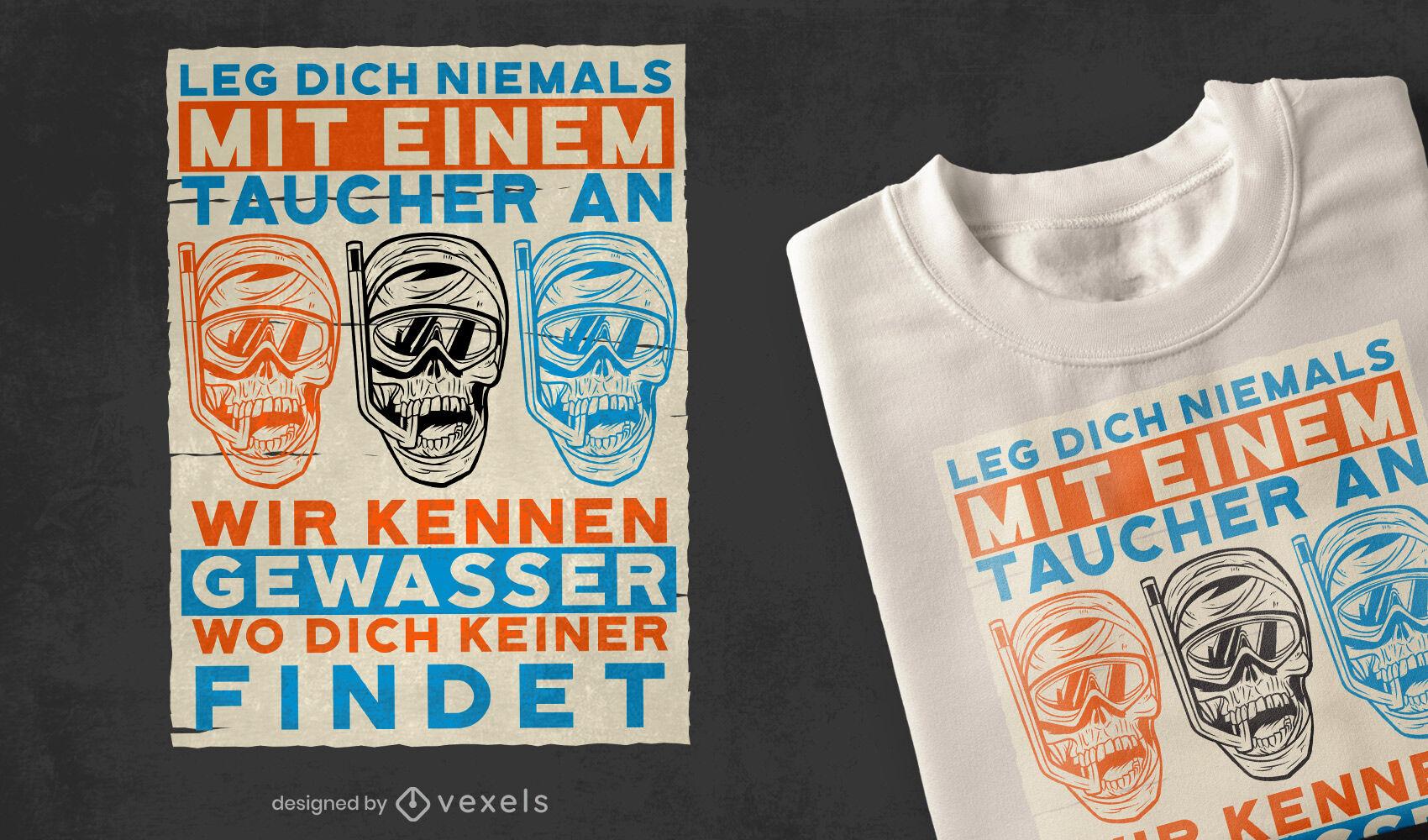Diseño de camiseta de cita alemana de calaveras de snorkel