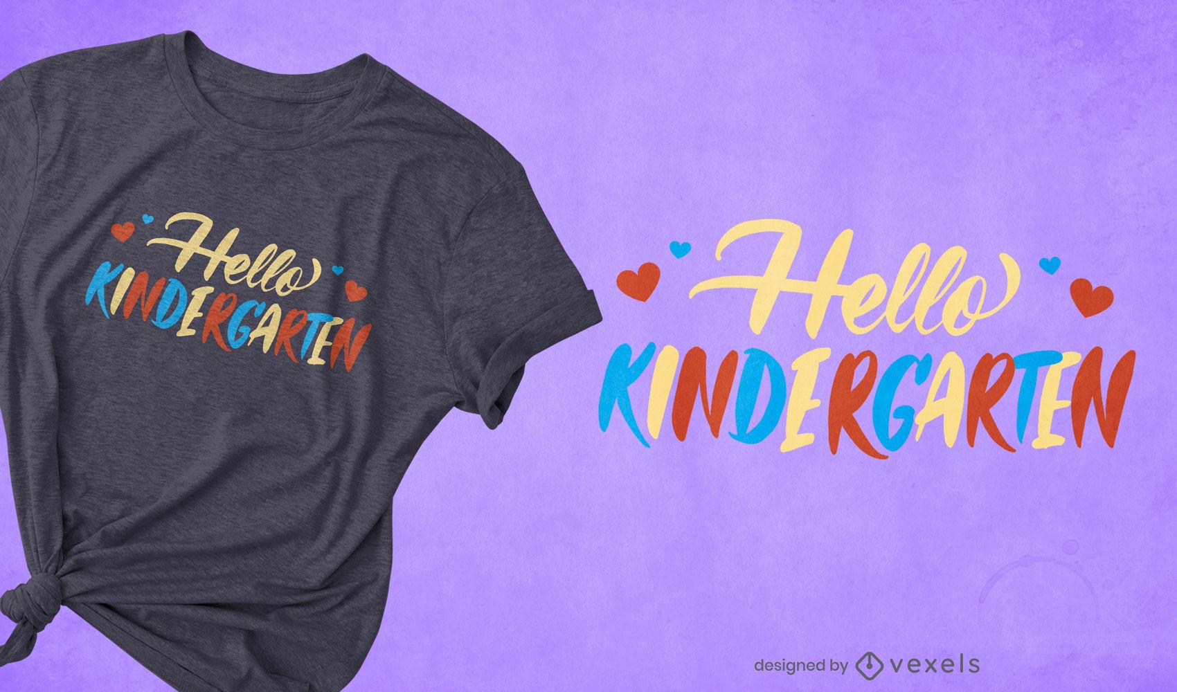 Hello kindergarten quote lettering t-shirt design