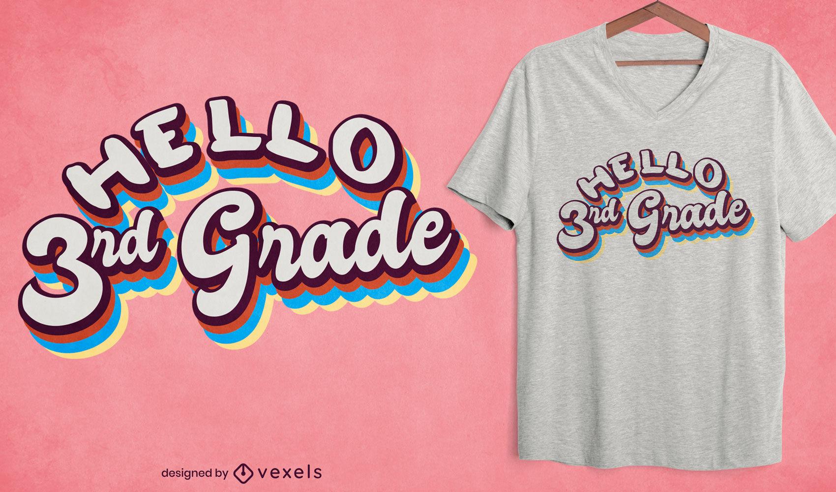 Diseño de camiseta de cita retro de educación de tercer grado.