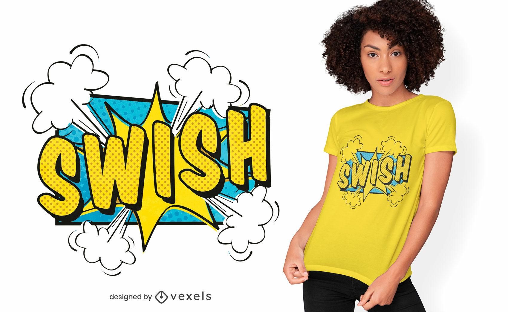 Swish comic t-shirt design