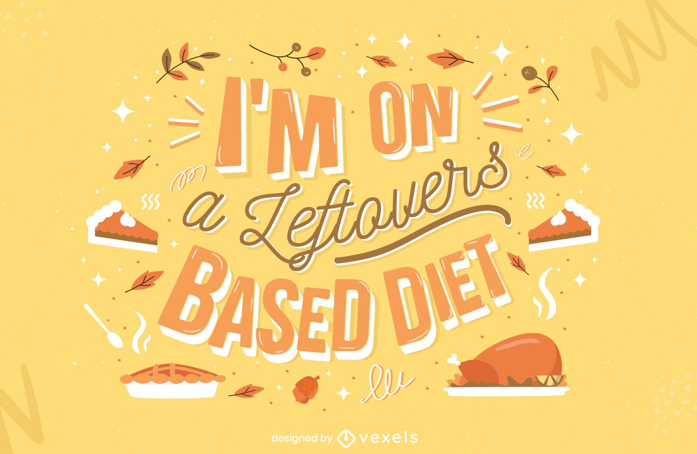 Thanksgiving leftover food lettering design