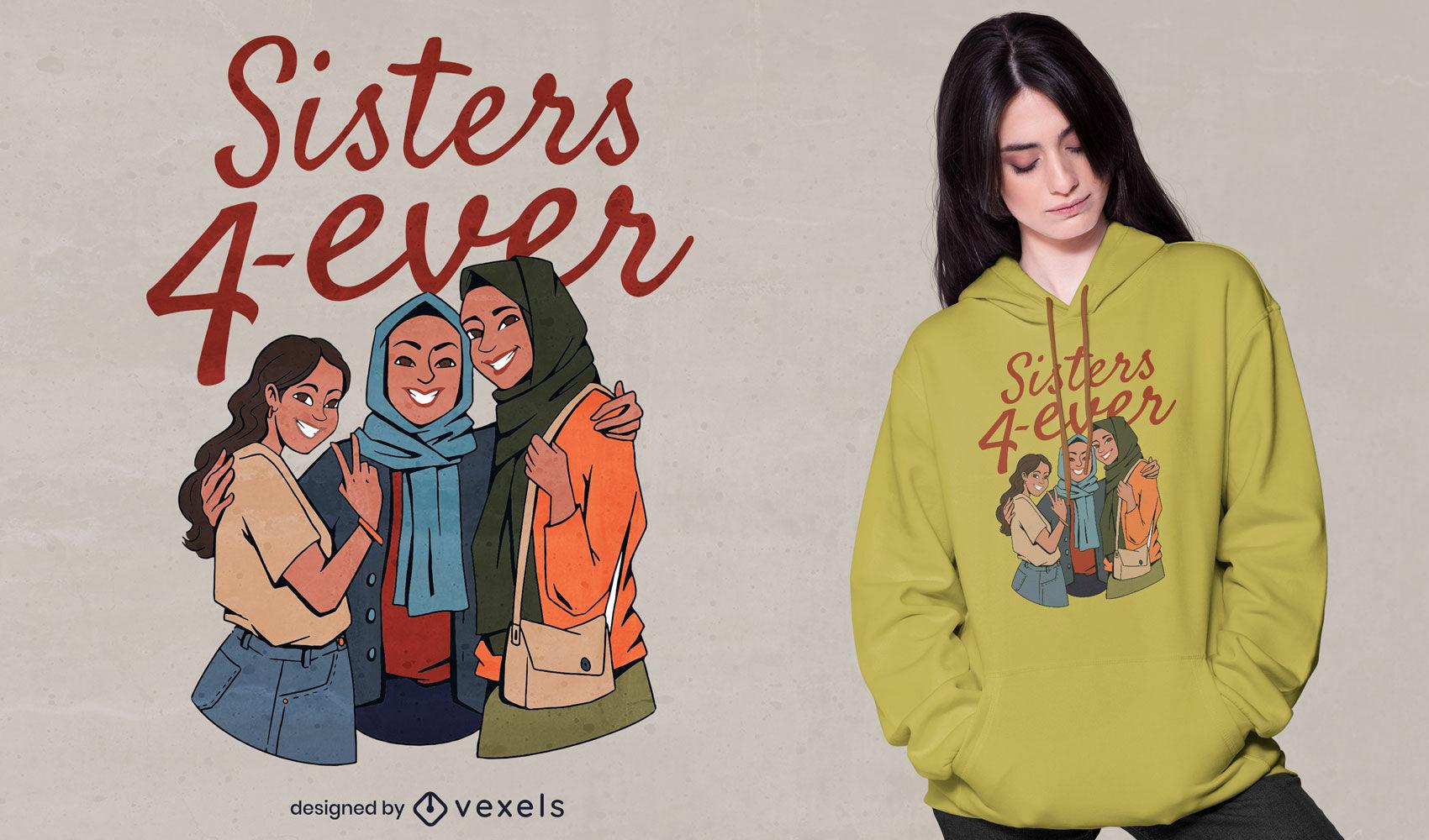 Diseño de camiseta hijab sisters 4 ever