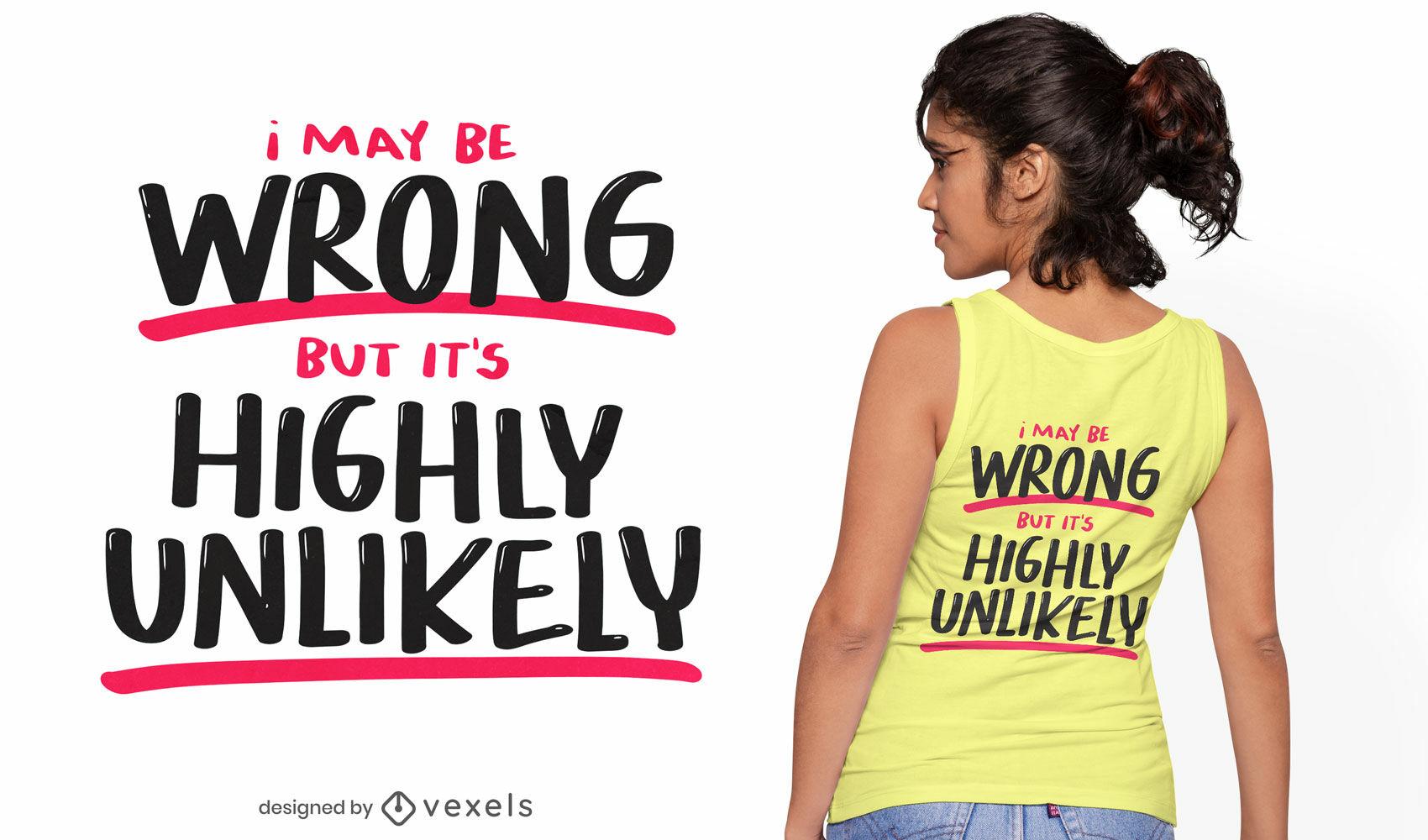 Puede estar mal diseño de camiseta de cita