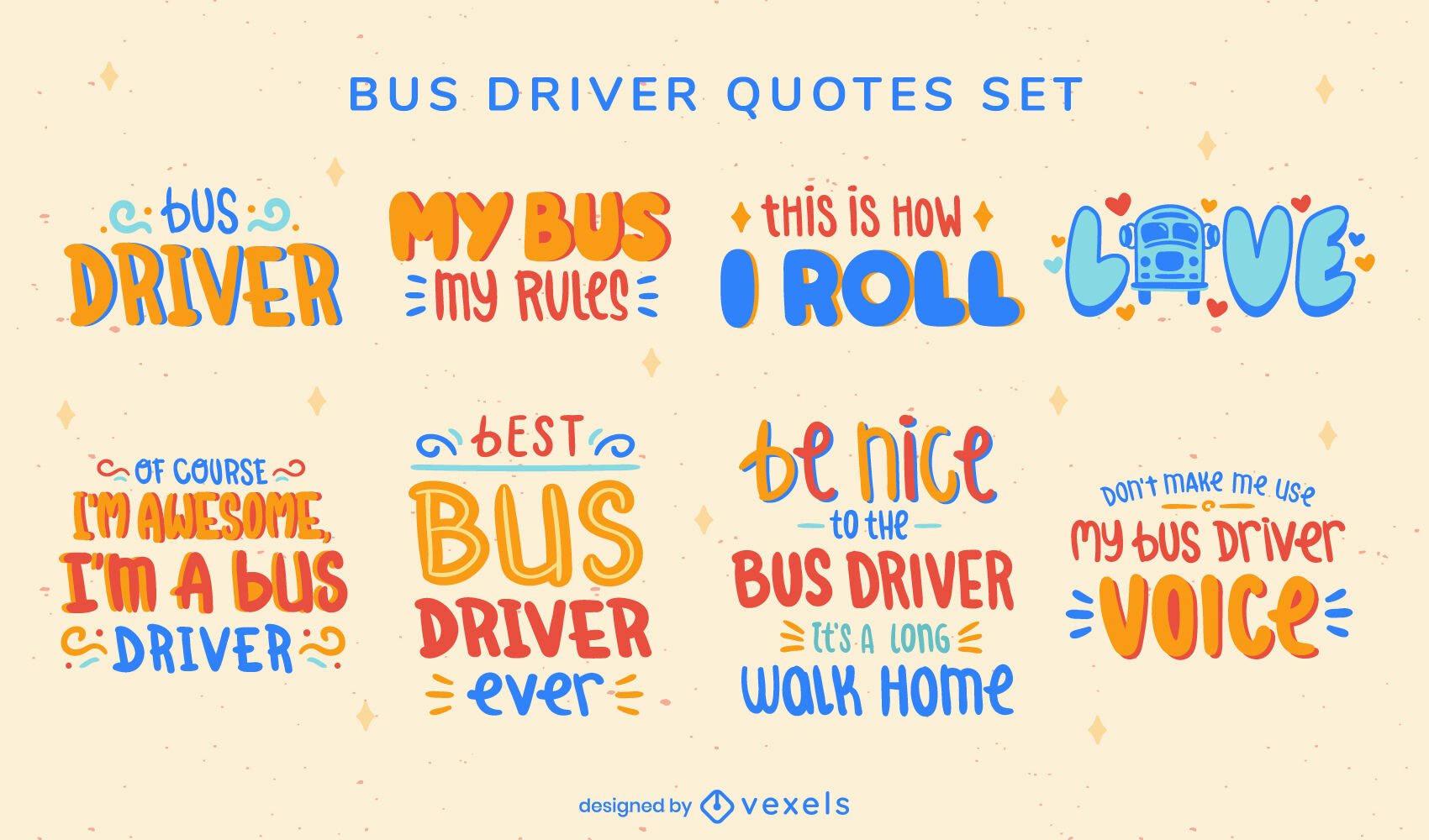 Bus driver set of lettering quotes
