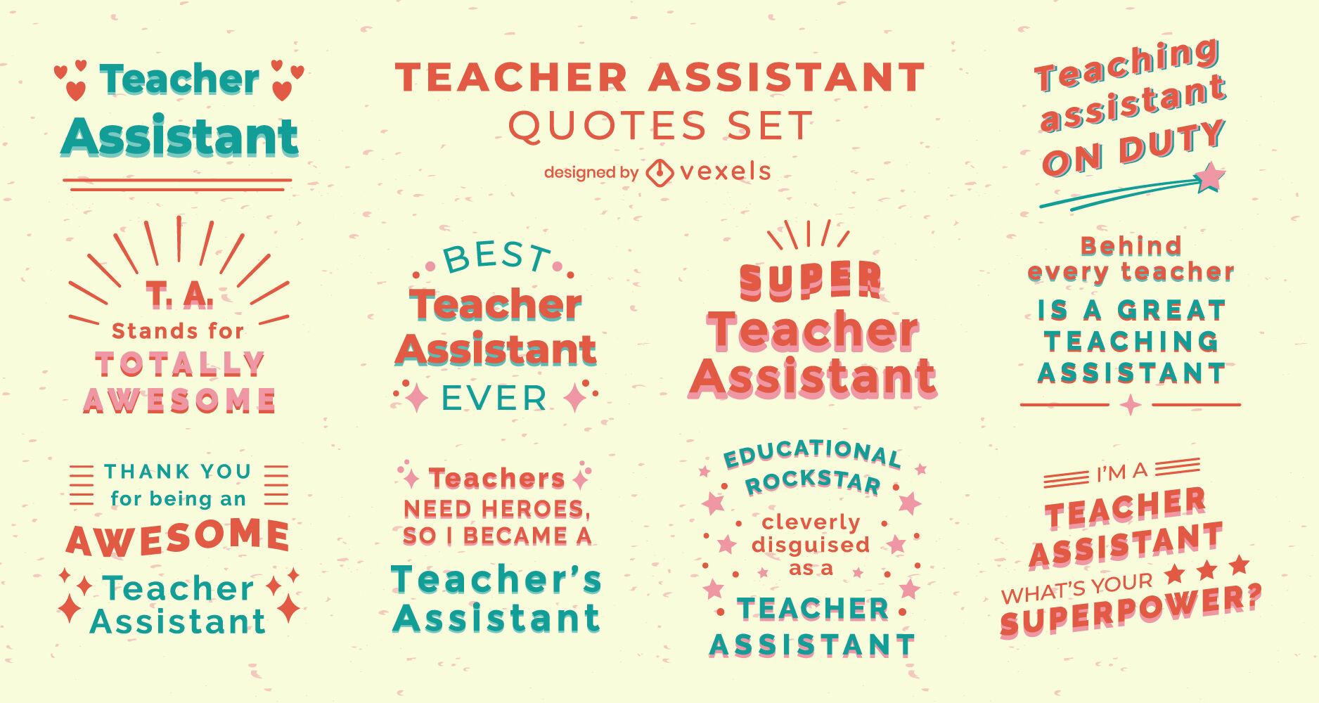 Teacher assistant set of quotes